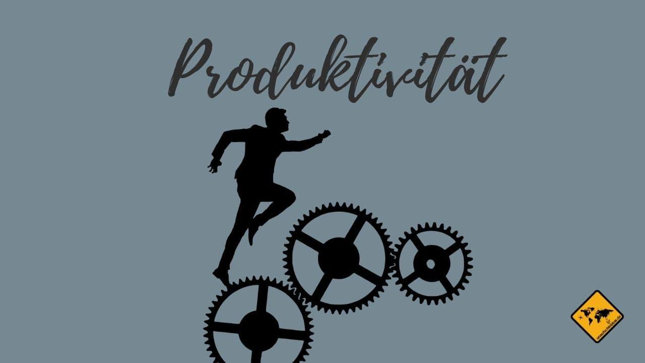 Effektivität Produktivität ortsunabhängig arbeiten