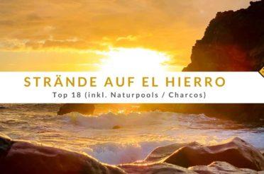 Strände auf El Hierro – Top 18 (inkl. Naturpools / Charcos)