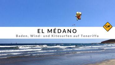El Médano – Kitesurfen auf Teneriffa – Top 5 Tipps