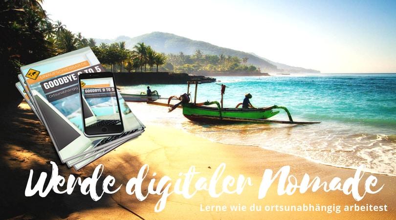 FB Werde digitaler Nomade ortsunabhängig arbeiten leben