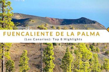Fuencaliente de La Palma (Los Canarios): Top 8 Highlights
