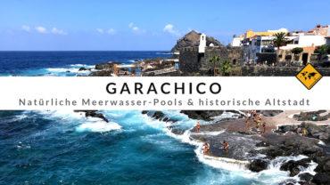Garachico Teneriffa – Malerischer Naturpool & Top 3 Aktivitäten