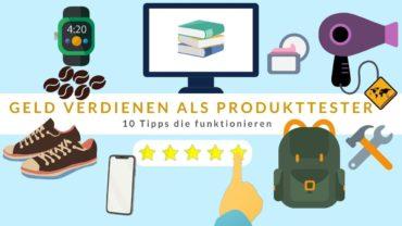 Geld verdienen als Produkttester 🥇 10 Tipps die funktionieren