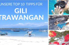 10 Top Tipps für Gili Trawangan – Willkommen im Paradies