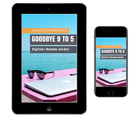 Goodbye 9 to 5 - Digitaler Nomade werden Tablet Smartphone