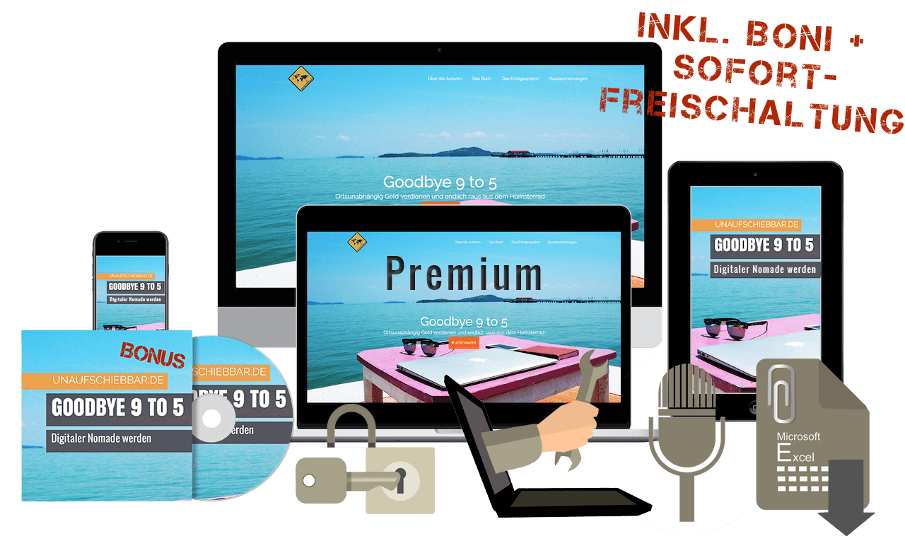 Goodbye 9 to 5 - Digitaler Nomade werden Premium
