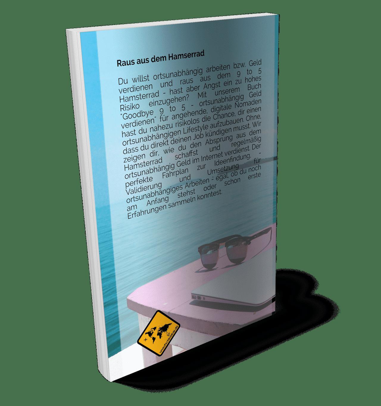 Goodbye 9 to 5 ortsunabhängig Geld verdienen - Cover - Free Plus Shipping Rückseite