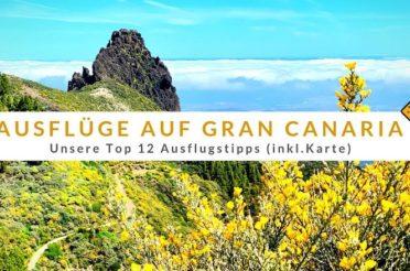 Die 12 schönsten Ausflüge auf Gran Canaria (inkl. Karte)