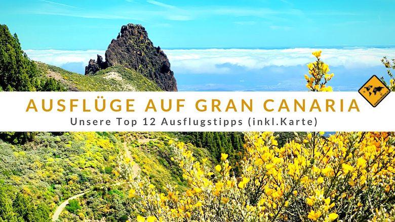Gran Canaria Karte Flughafen.Die 12 Schönsten Ausflüge Auf Gran Canaria Inkl Karte