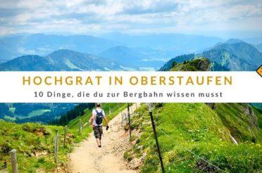 Hochgrat Oberstaufen – 10 Dinge, die du zur Bergbahn wissen musst