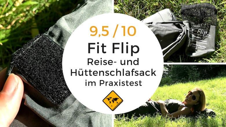 am besten bewertet neuesten am besten online Outlet zum Verkauf Hüttenschlafsack Test - Fit Flip Reiseschlafsack für ...