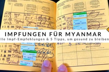 Impfungen für Myanmar & 5 Tipps, um gesund zu bleiben