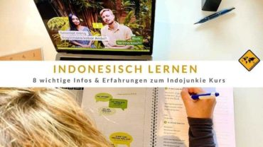 Indonesisch lernen mit Indojunkie – 8 wichtige Infos & Erfahrungen zum Kurs