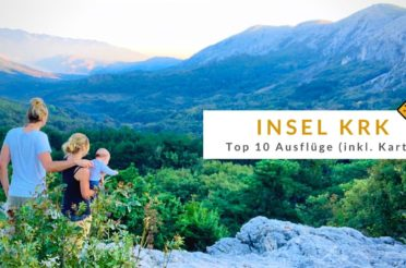 Insel Krk (Kroatien): Top 10 Ausflüge & Sehenswürdigkeiten (inkl. Karte)