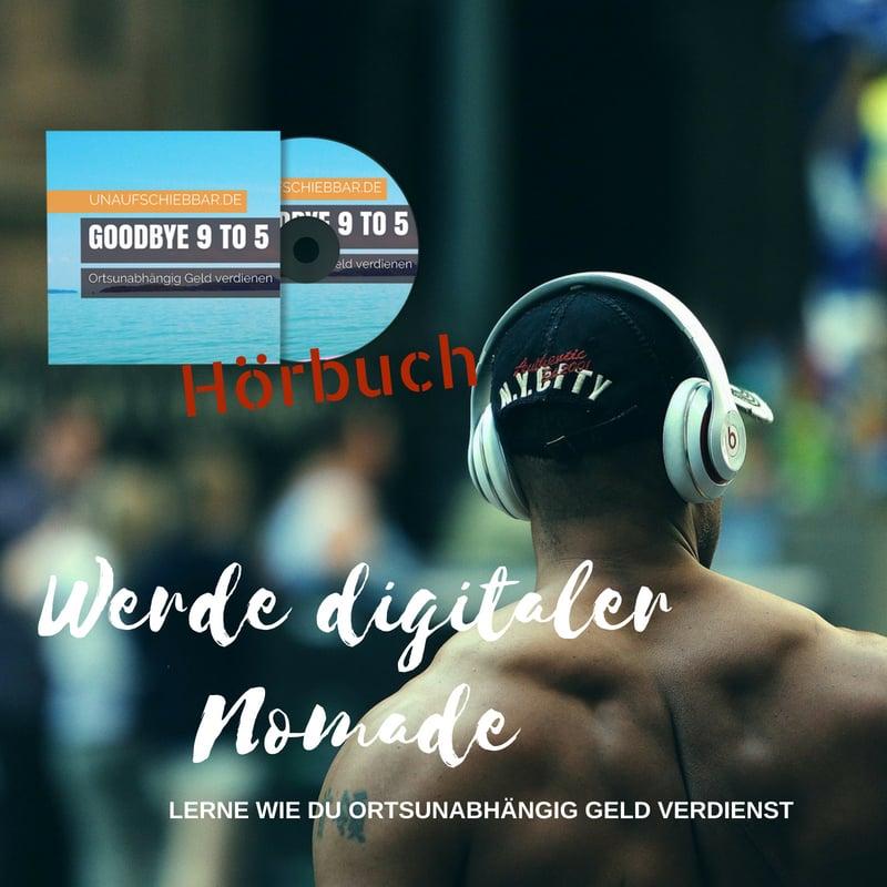 Instagram - Werde digitaler Nomade - ortsunabhängig Geld verdienen Hörbuch