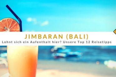 Jimbaran (Bali): Lohnt es sich? Top 12 Reisetipps
