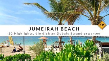Jumeirah Beach – 10 Highlights, die dich an Dubais Strand erwarten