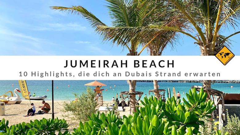 Jumeirah Beach 10 Highlights Die Dich An Dubais Strand