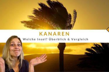Kanaren – Welche Insel ist die beste? Überblick & Vergleich