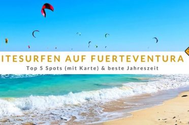 Kitesurfen auf Fuerteventura – Top 5 Spots (mit Karte) & beste Jahreszeit