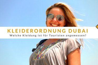 Kleiderordnung Dubai – Welche Kleidung ist für Touristen angemessen?