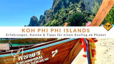 Koh Phi Phi Ausflug ab Phuket: Erfahrungen, Kosten & Tipps