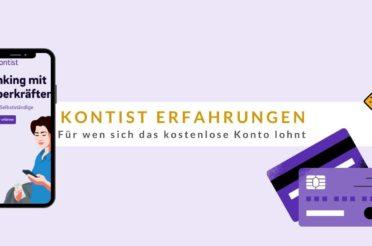 Kontist Erfahrungen 🥇 Für wen sich das kostenlose Konto lohnt 🤑