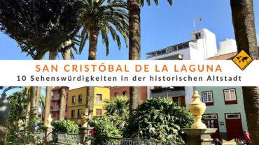 San Cristóbal de la Laguna Teneriffa – 10 Sehenswürdigkeiten & Tipps
