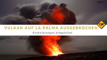 Vulkan auf La Palma ausgebrochen – Evakuierungen eingeleitet (Videos)