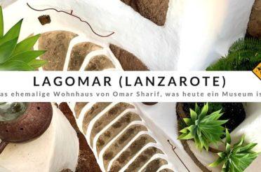 LagOmar Museum auf Lanzarote – 1 Trick, um gratis reinzukommen