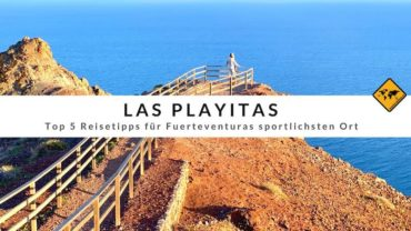 Las Playitas (Fuerteventura): Top 5 Highlights & Reisetipps