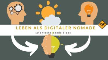 ᐅ Leben als digitaler Nomade: 10 top Tipps 🥇