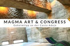 Magma Teneriffa – Geheimtipp an der Costa Adeje