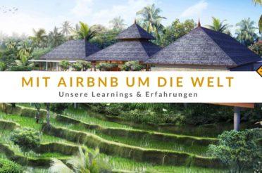 Mit Airbnb um die Welt – 10 Learnings & Erfahrungen zum Officeflucht Kurs