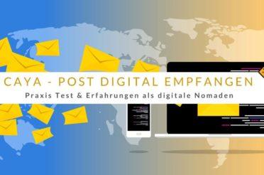 Mit Caya Post digital empfangen: Test & Erfahrungen als digitale Nomaden