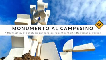 Monumento al Campesino (Lanzarote) – 7 Highlights
