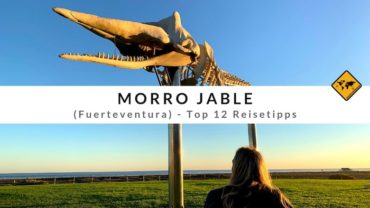 Morro Jable (Fuerteventura) – Top 12 Reisetipps für die Jandía Halbinsel