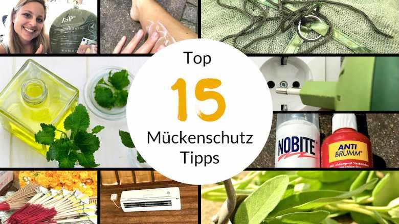 Top 15 Mückenschutz Tipps