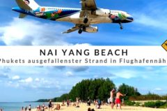 Nai Yang Beach – Phukets ausgefallenster Strand in Flughafennähe