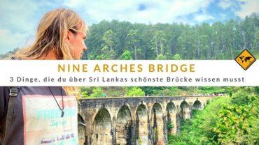 Nine Arches Bridge – 3 Dinge, die du über Sri Lankas schönste Brücke wissen musst