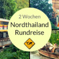 Nordthailand Rundreise 2 Wochen