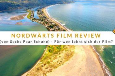 Nordwärts Film Review (von Sechs Paar Schuhe) – Für wen lohnt sich der Film?