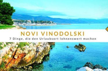 Novi Vinodolski – 7 Dinge, die den Urlaubsort lohnenswert machen