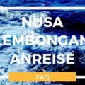 Nusa Lembongan Anreise FAQ