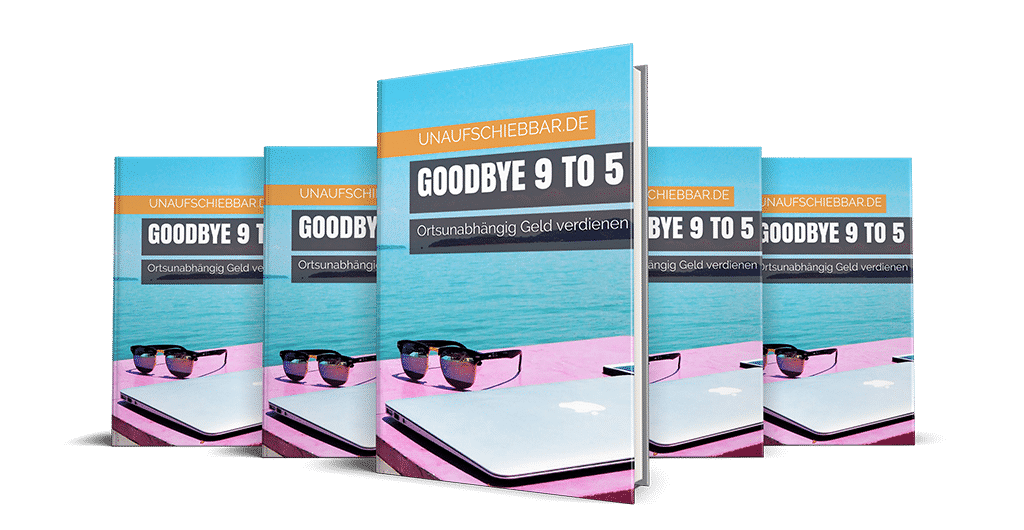 Ortsunabhängig Geld verdienen digitale Nomaden buch Goodbye 9 to 5 Reihe klein