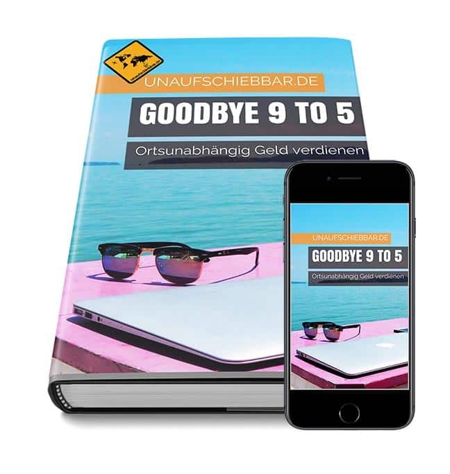 Ortsunabhängig Geld verdienen digitale Nomaden buch Goodybye 9 to 5 schmal Siegel