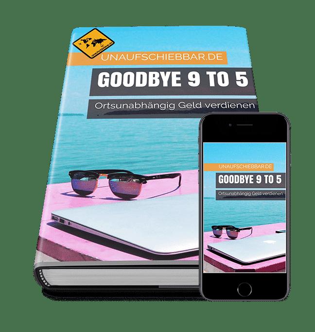Ortsunabhängig Geld verdienen digitale Nomaden buch Goodybye 9 to 5 schmal