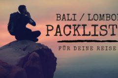 Packliste Bali Lombok – Reisecheckliste für 2 Wochen Rucksack Urlaub