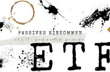 Passives Einkommen mit ETFs durch monatliche Dividenden