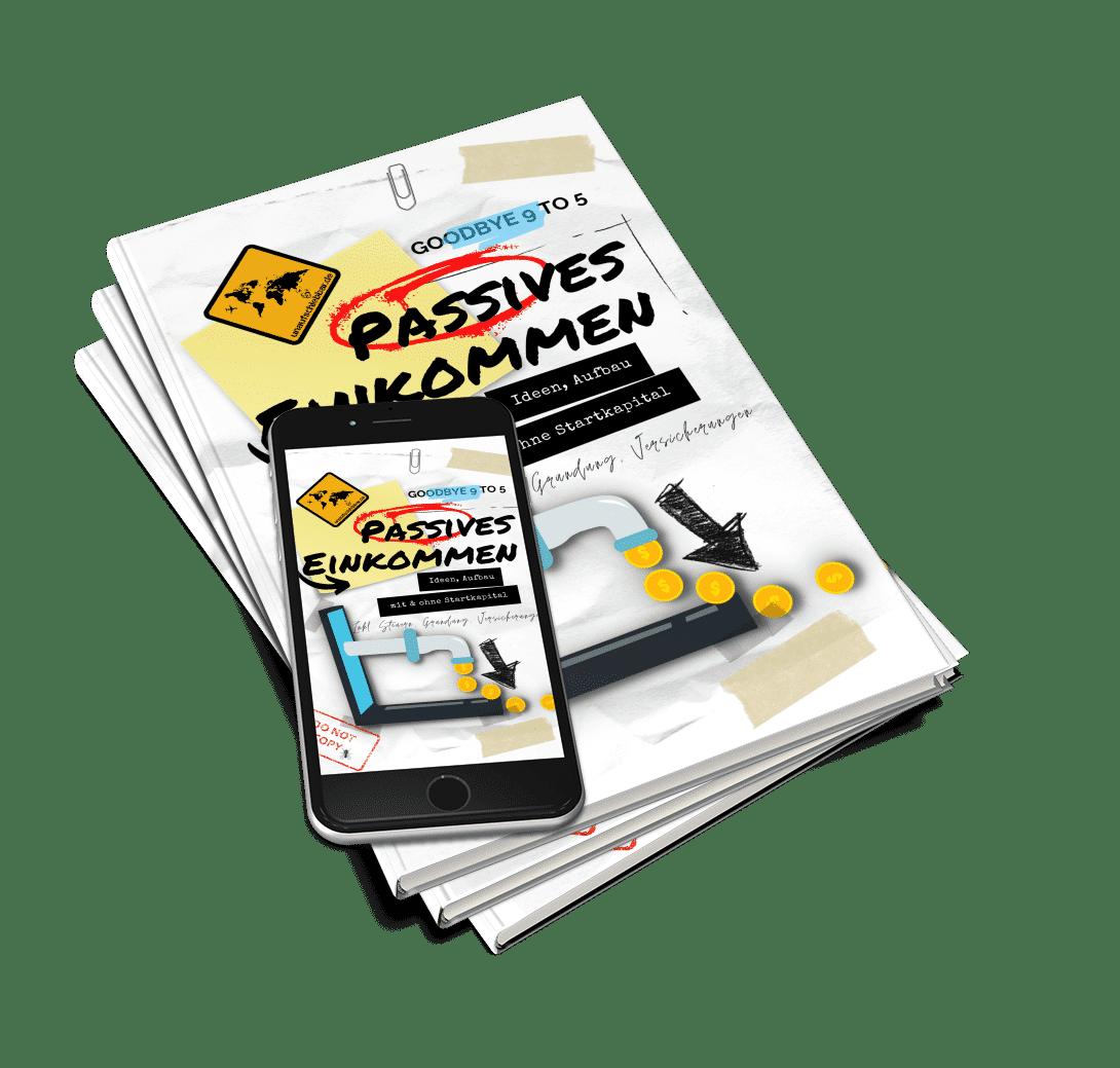 Passives Einkommen - Ideen Aufbau Startkapital eBook
